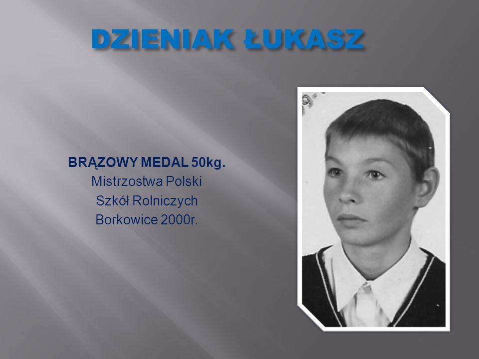 DZIENIAK ŁUKASZ BRĄZOWY MEDAL 50kg. Mistrzostwa Polski