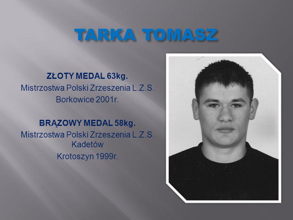 TARKA TOMASZ ZŁOTY MEDAL 63kg. Mistrzostwa Polski Zrzeszenia L.Z.S.