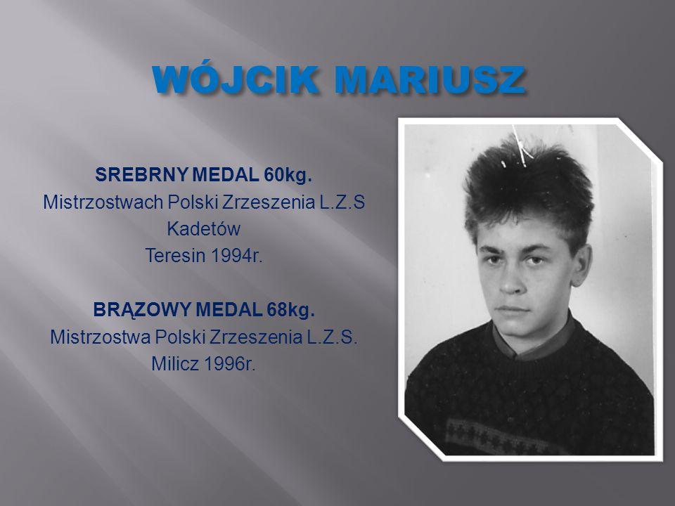 WÓJCIK MARIUSZ SREBRNY MEDAL 60kg.