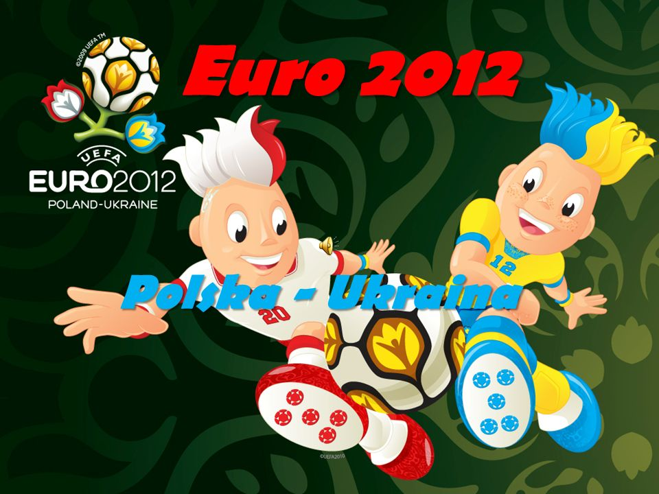 Euro 2012 Polska - Ukraina