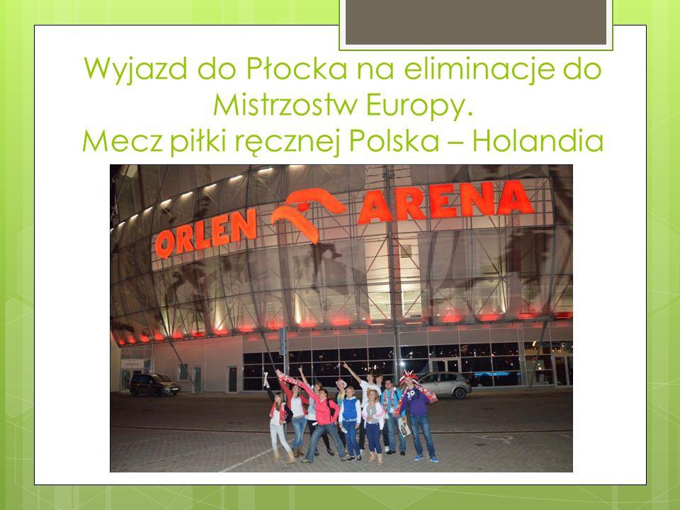 Wyjazd do Płocka na eliminacje do Mistrzostw Europy