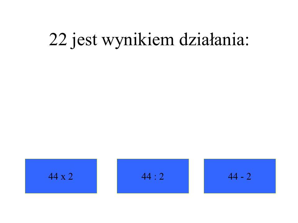 22 jest wynikiem działania: