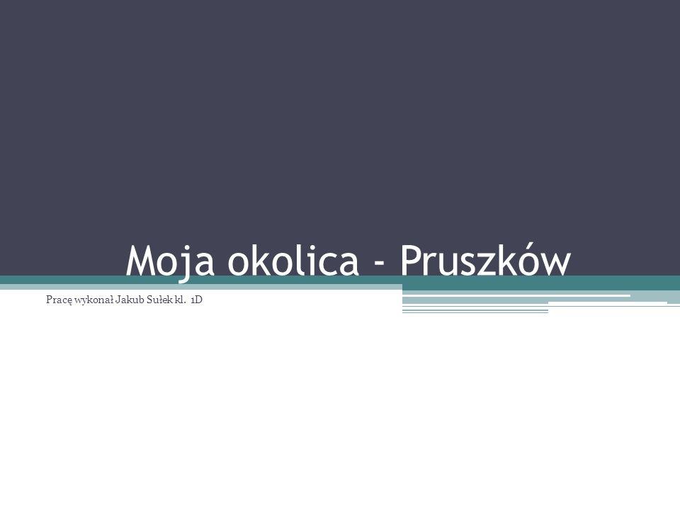 Moja okolica - Pruszków