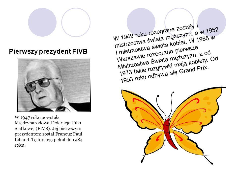 Pierwszy prezydent FIVB