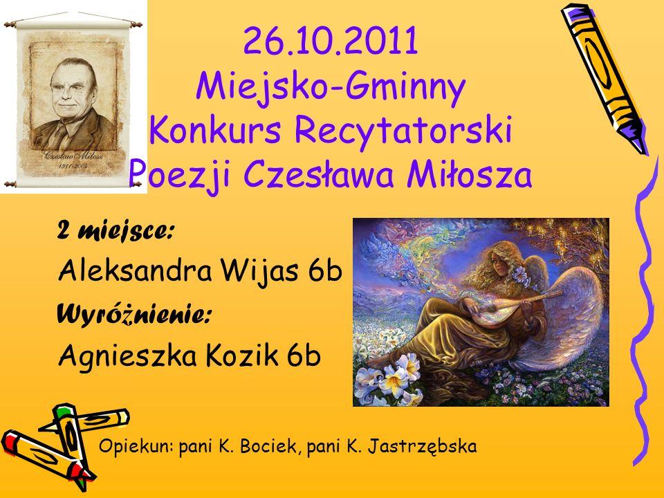 26.10.2011 Miejsko-Gminny Konkurs Recytatorski Poezji Czesława Miłosza
