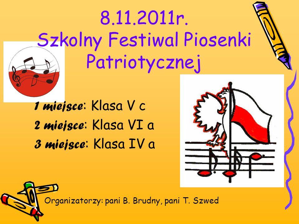 8.11.2011r. Szkolny Festiwal Piosenki Patriotycznej