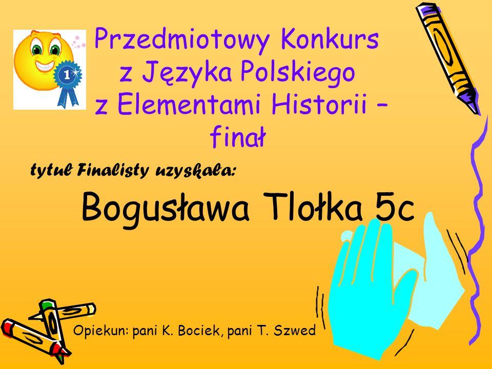 Przedmiotowy Konkurs z Języka Polskiego z Elementami Historii – finał