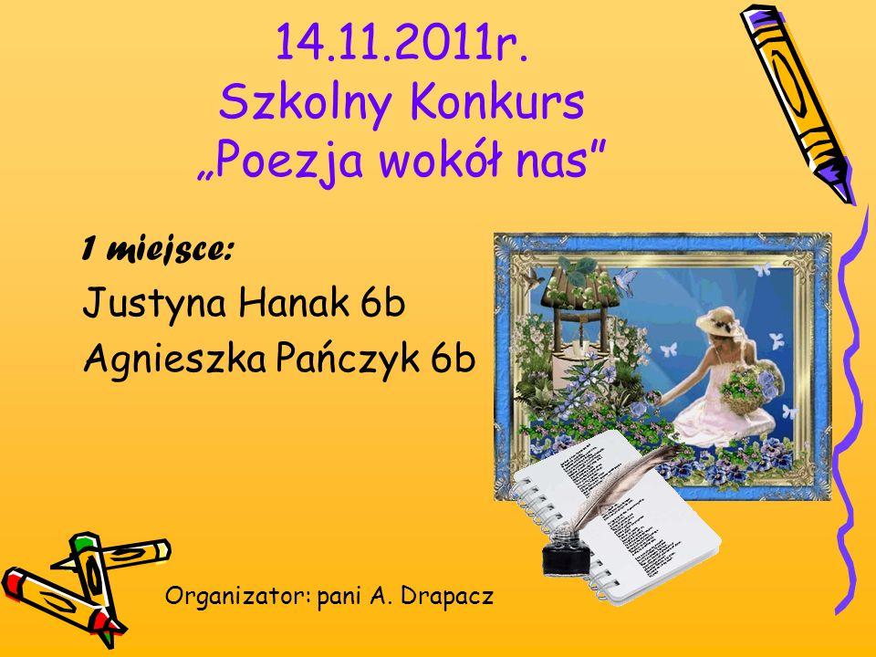 """14.11.2011r. Szkolny Konkurs """"Poezja wokół nas"""