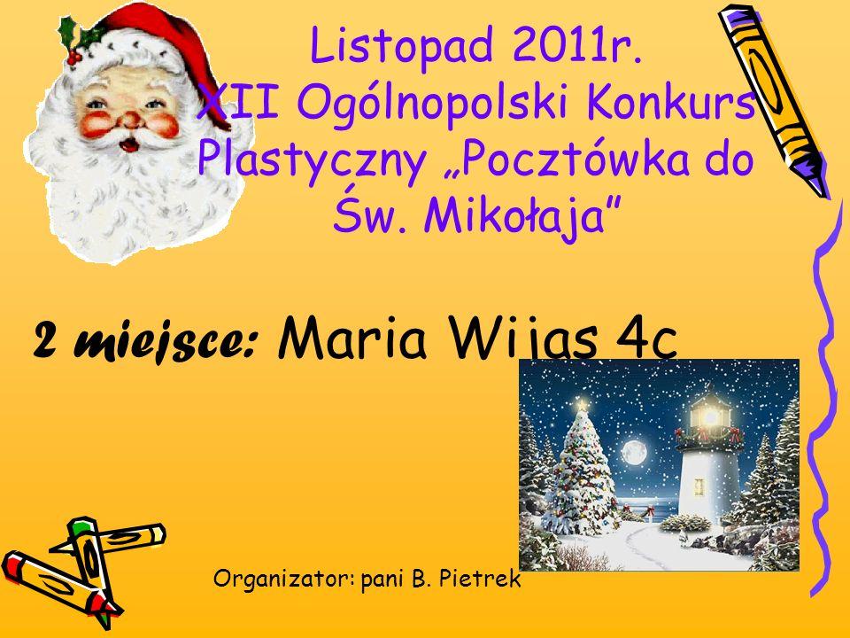 """Listopad 2011r. XII Ogólnopolski Konkurs Plastyczny """"Pocztówka do Św"""