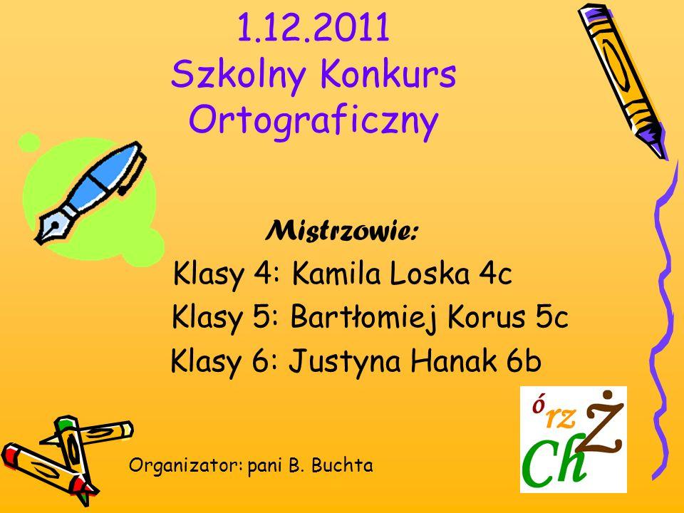 1.12.2011 Szkolny Konkurs Ortograficzny