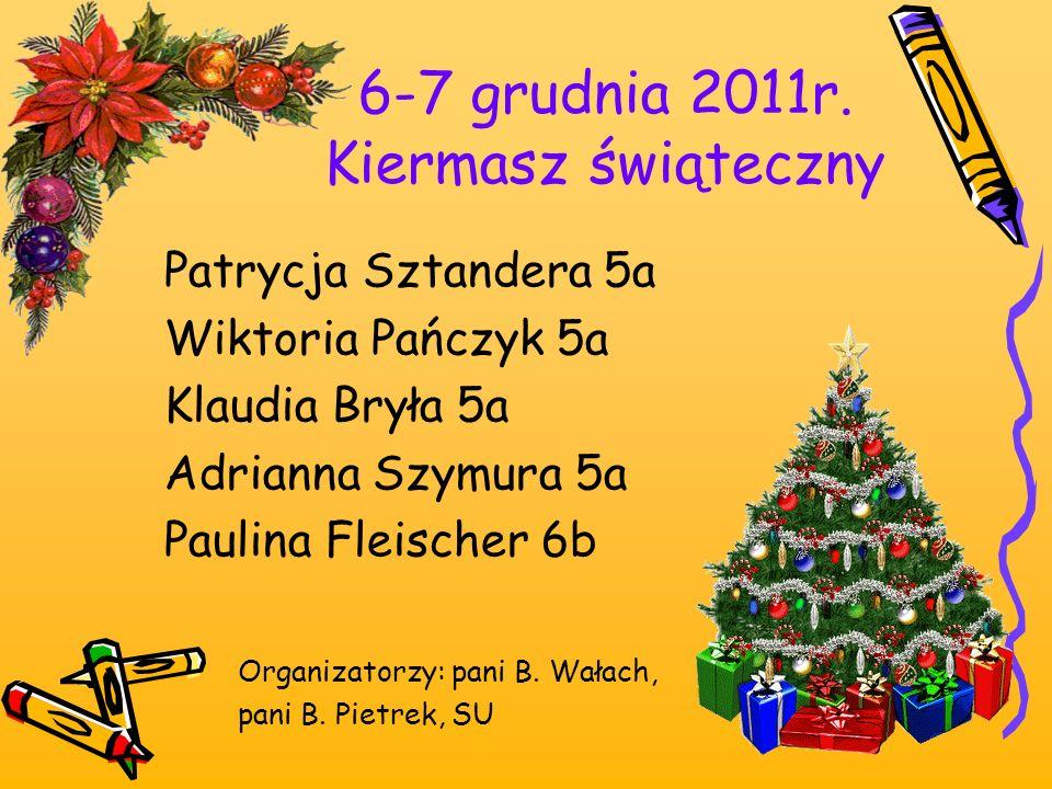 6-7 grudnia 2011r. Kiermasz świąteczny