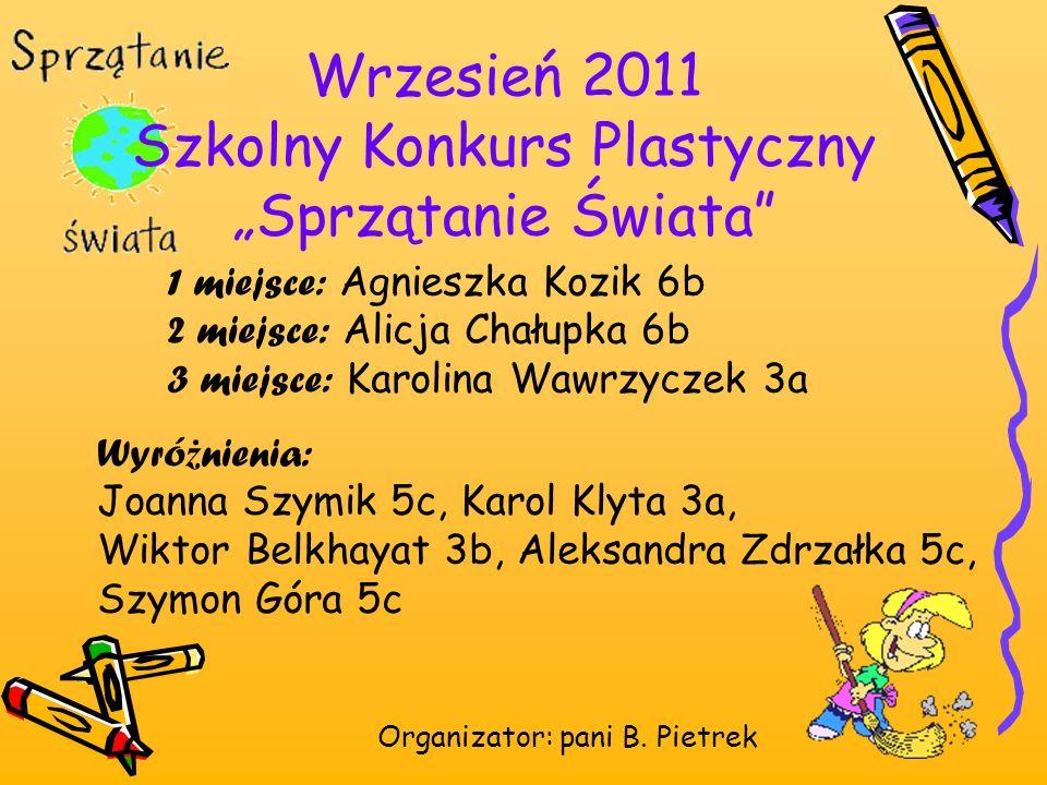 """Wrzesień 2011 Szkolny Konkurs Plastyczny """"Sprzątanie Świata"""