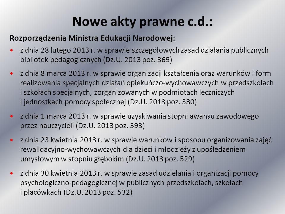 Nowe akty prawne c.d.: Rozporządzenia Ministra Edukacji Narodowej: