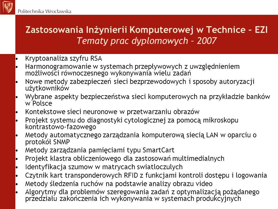 Zastosowania Inżynierii Komputerowej w Technice – EZI Tematy prac dyplomowych – 2007