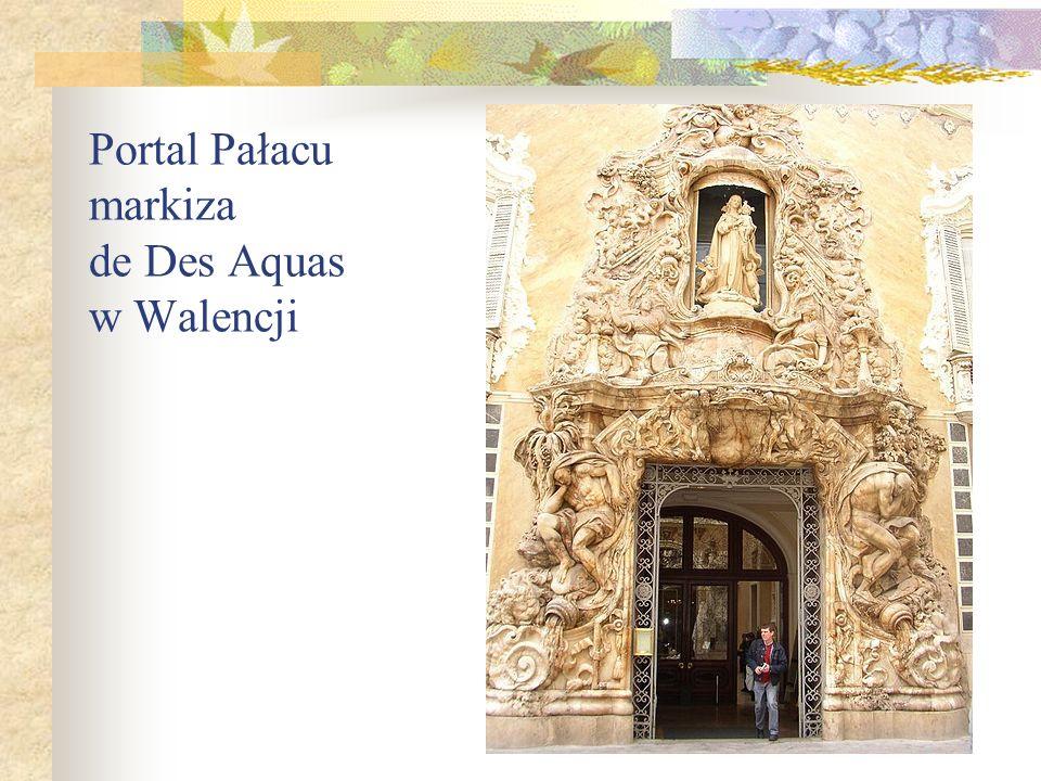 Portal Pałacu markiza de Des Aquas w Walencji