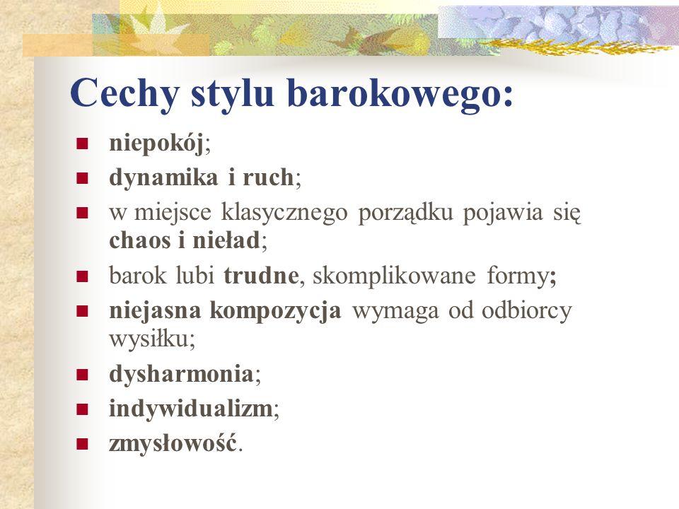 Cechy stylu barokowego: