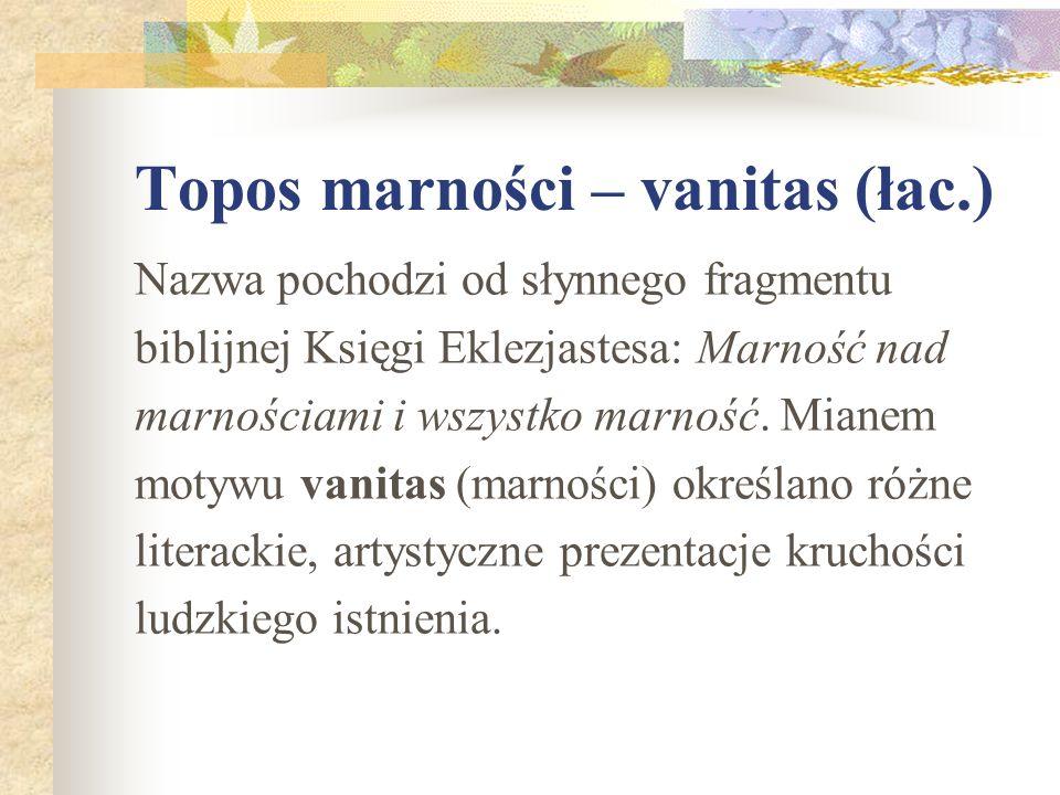 Topos marności – vanitas (łac.)