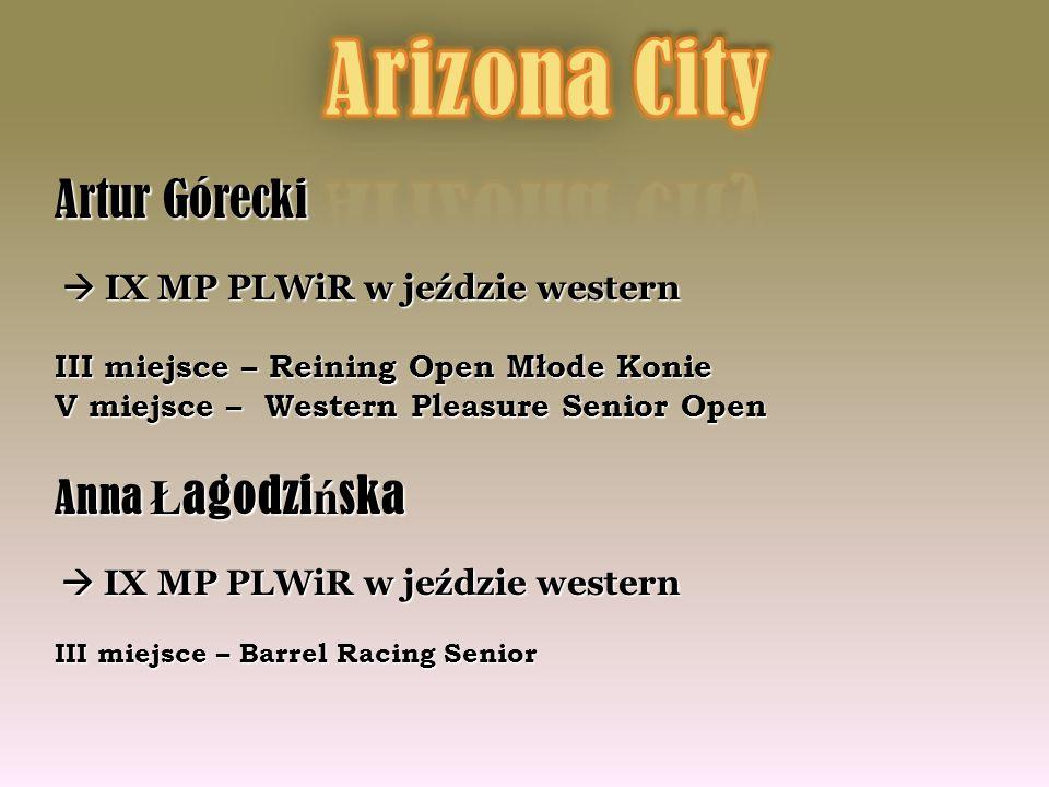 Arizona City Artur Górecki Anna Łagodzińska