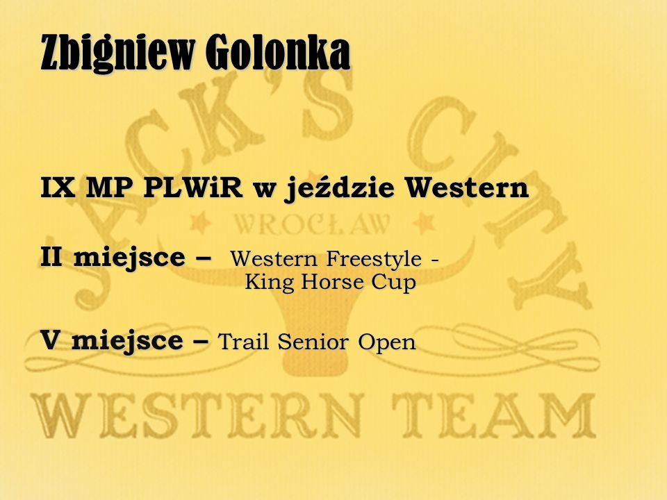 Zbigniew Golonka IX MP PLWiR w jeździe Western