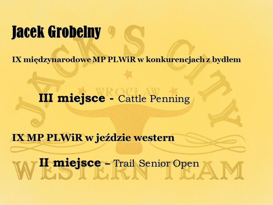 Jacek Grobelny III miejsce - Cattle Penning