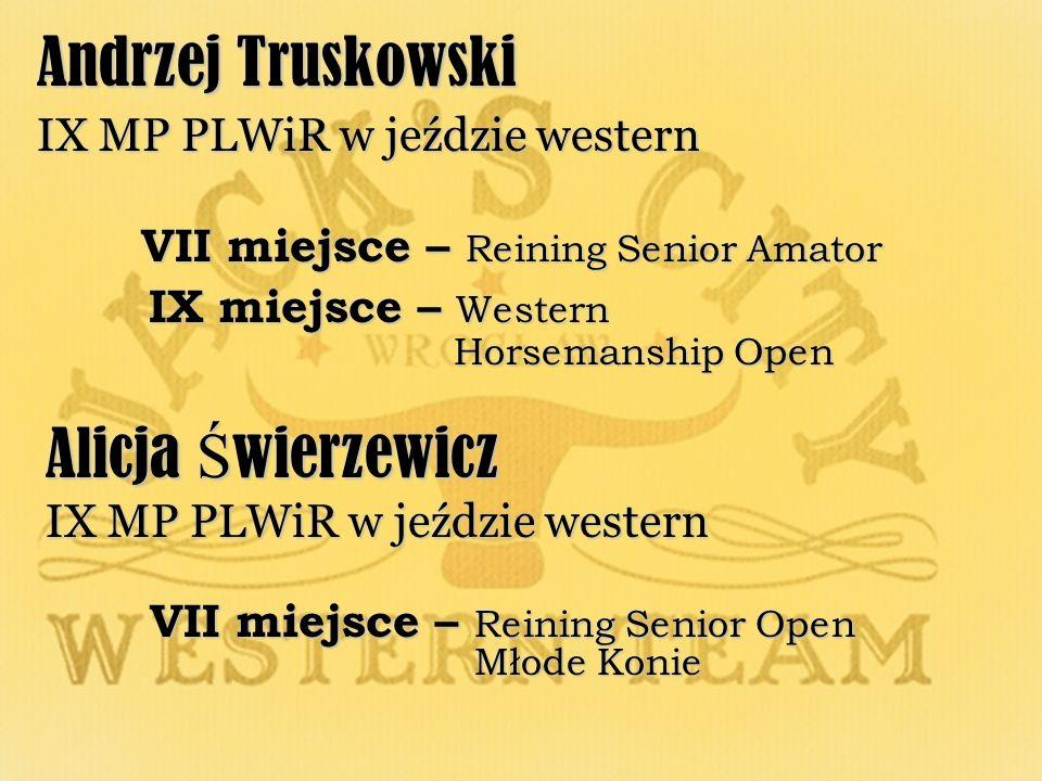 Andrzej Truskowski Alicja Świerzewicz IX MP PLWiR w jeździe western