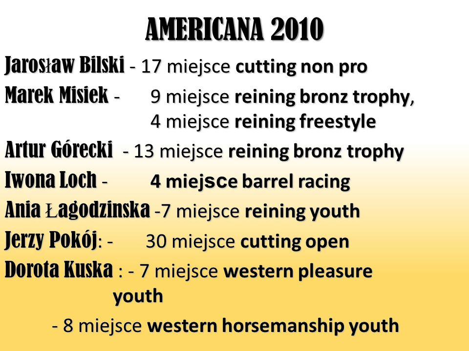AMERICANA 2010 Jarosław Bilski - 17 miejsce cutting non pro
