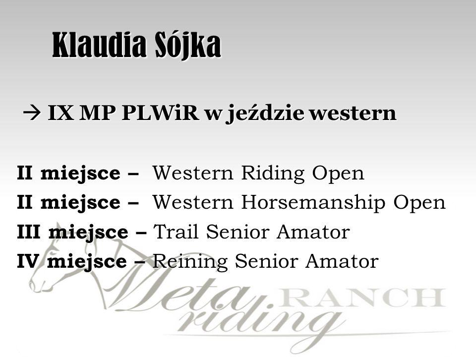 Klaudia Sójka  IX MP PLWiR w jeździe western