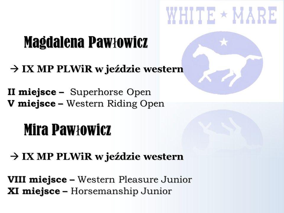 Magdalena Pawłowicz Mira Pawłowicz  IX MP PLWiR w jeździe western