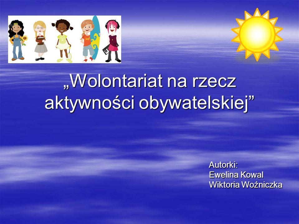 """""""Wolontariat na rzecz aktywności obywatelskiej"""