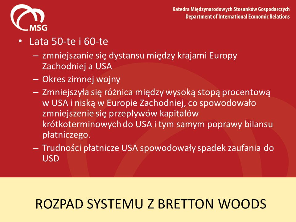 ROZPAD SYSTEMU Z BRETTON WOODS