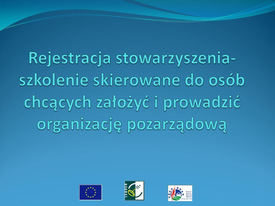 Rejestracja stowarzyszenia-szkolenie skierowane do osób chcących założyć i prowadzić organizację pozarządową