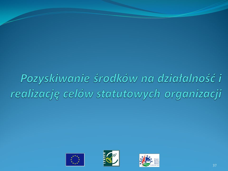 Pozyskiwanie środków na działalność i realizację celów statutowych organizacji