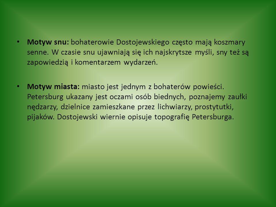Motyw snu: bohaterowie Dostojewskiego często mają koszmary senne