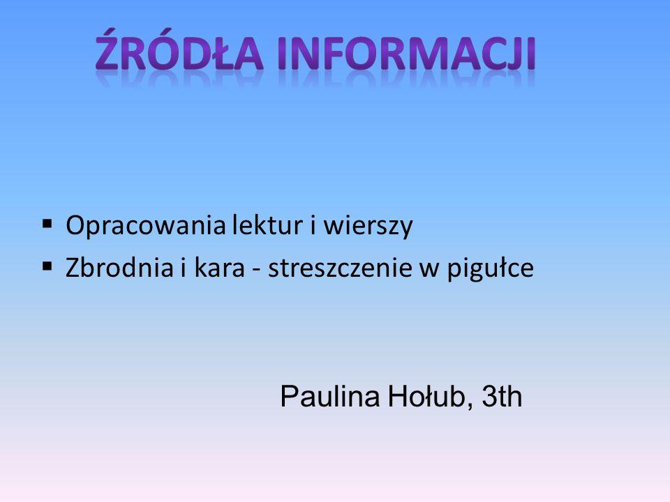 Źródła informacji Opracowania lektur i wierszy