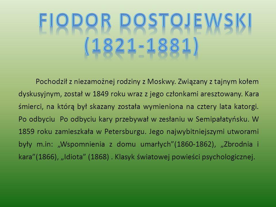 Fiodor dostojewski (1821-1881)