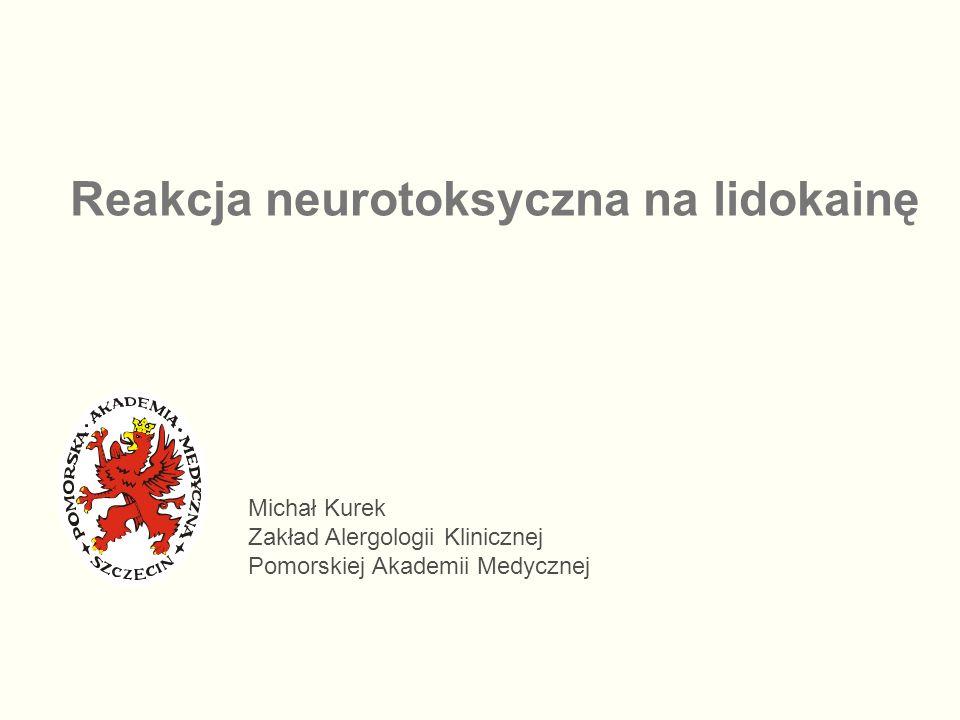 Reakcja neurotoksyczna na lidokainę