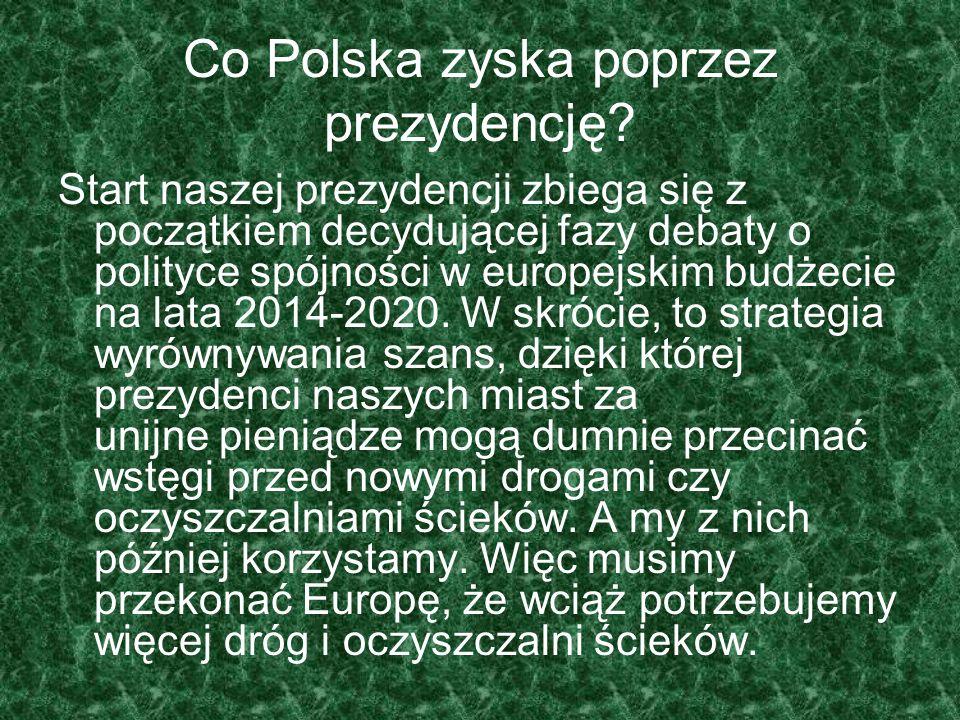 Co Polska zyska poprzez prezydencję