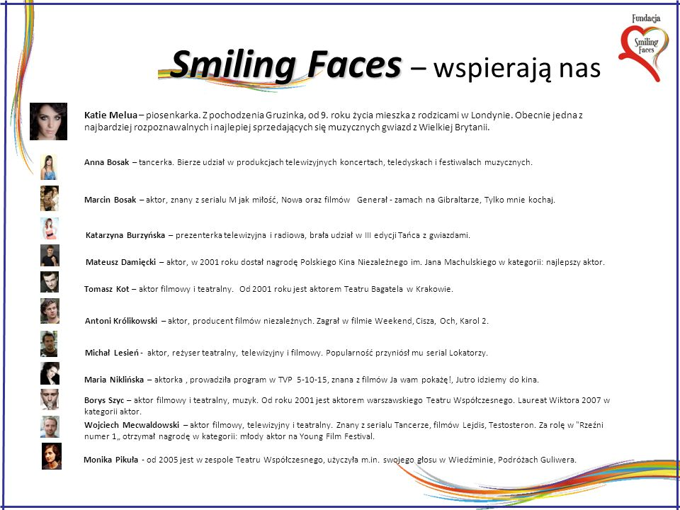 Smiling Faces – wspierają nas