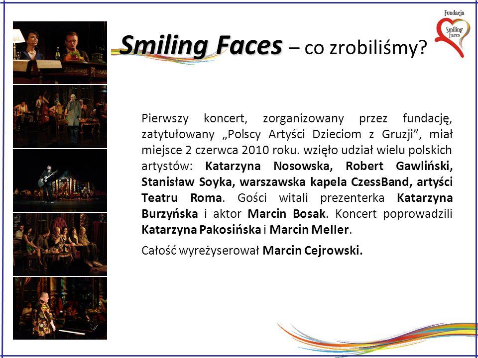 Smiling Faces – co zrobiliśmy