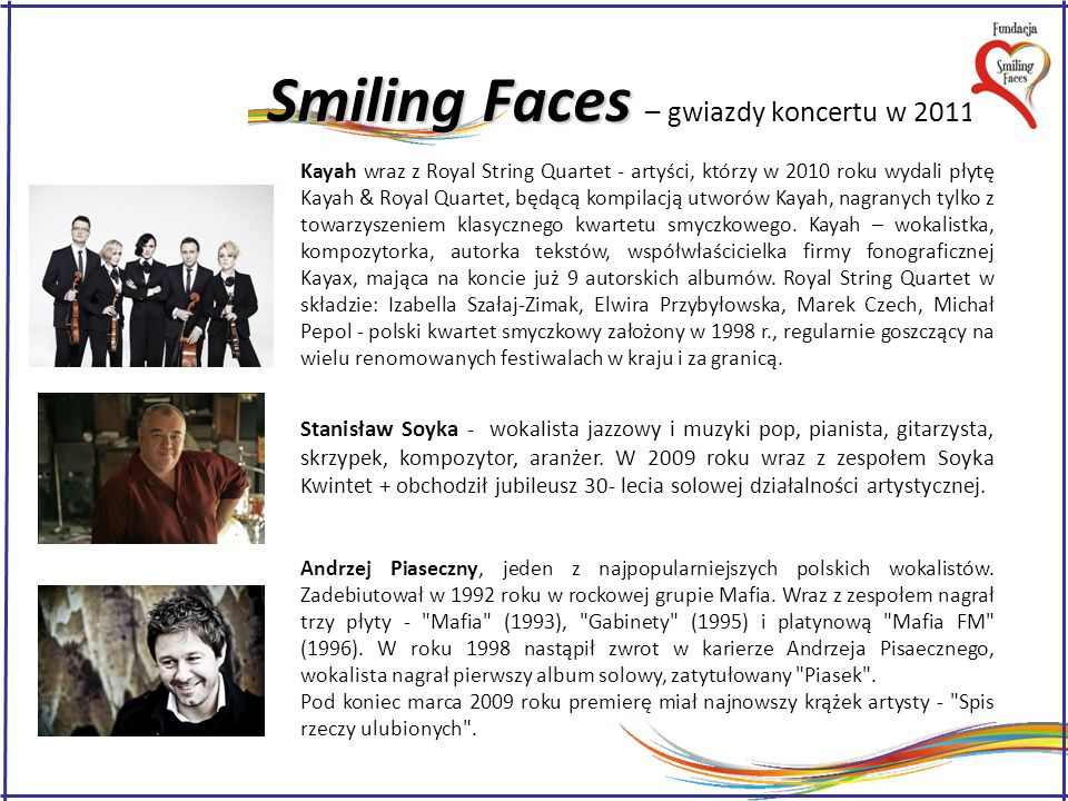 Smiling Faces – gwiazdy koncertu w 2011 r.