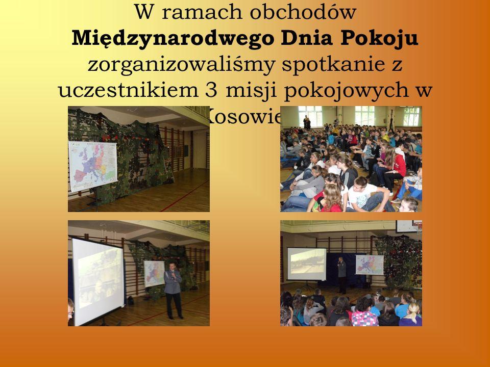W ramach obchodów Międzynarodwego Dnia Pokoju zorganizowaliśmy spotkanie z uczestnikiem 3 misji pokojowych w Kosowie.