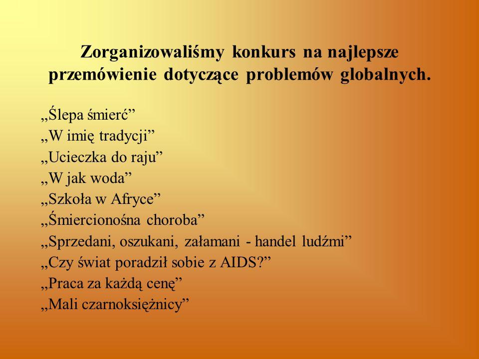 Zorganizowaliśmy konkurs na najlepsze przemówienie dotyczące problemów globalnych.
