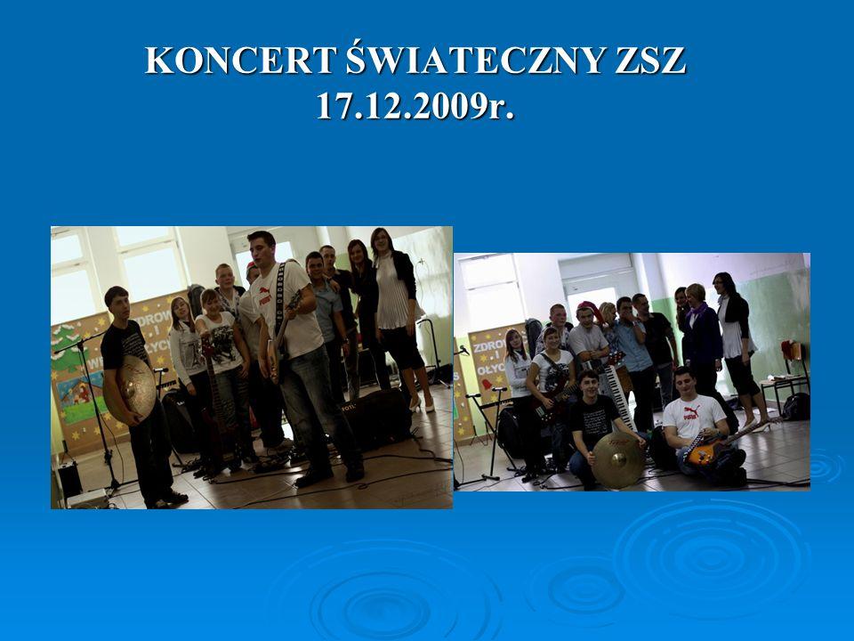 KONCERT ŚWIATECZNY ZSZ 17.12.2009r.