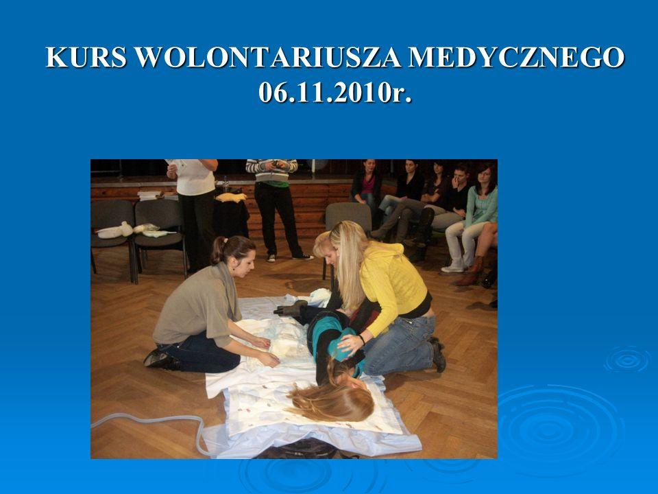 KURS WOLONTARIUSZA MEDYCZNEGO 06.11.2010r.