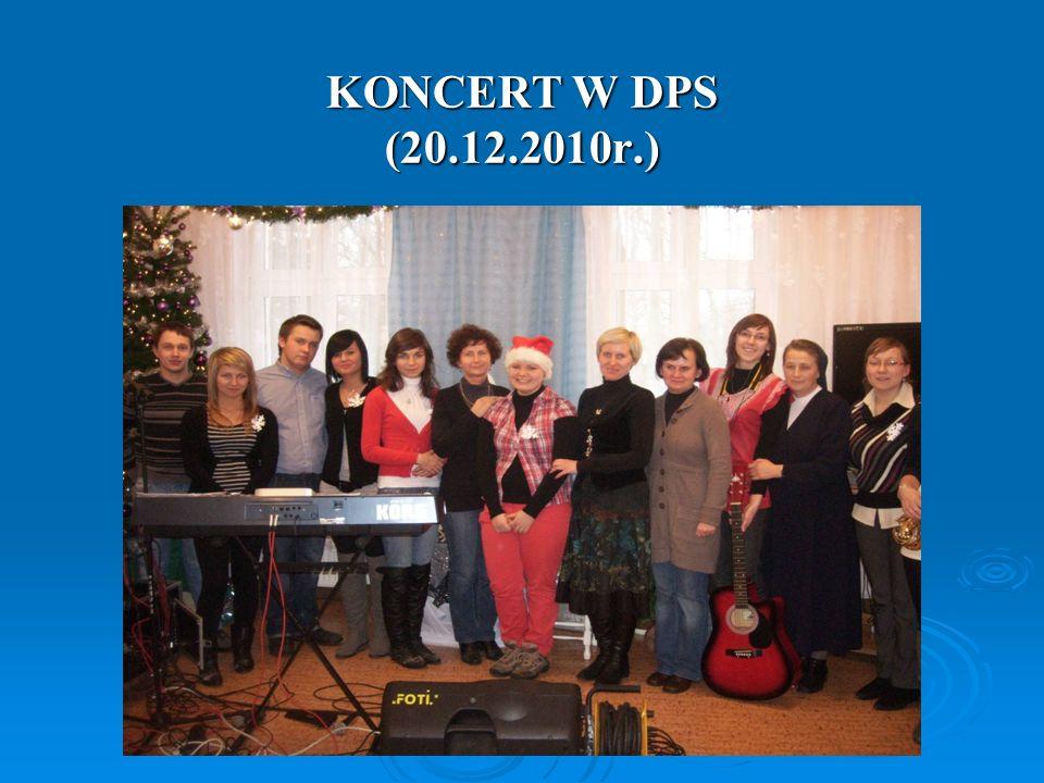 KONCERT W DPS (20.12.2010r.)