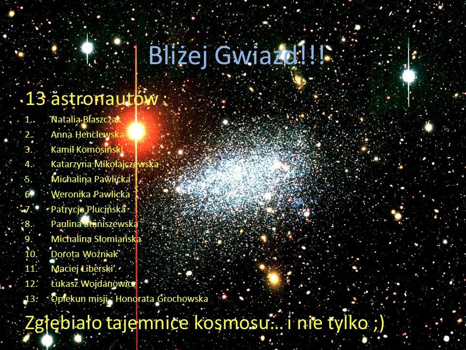Bliżej Gwiazd!!! 13 astronautów :