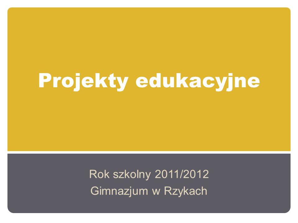 Rok szkolny 2011/2012 Gimnazjum w Rzykach