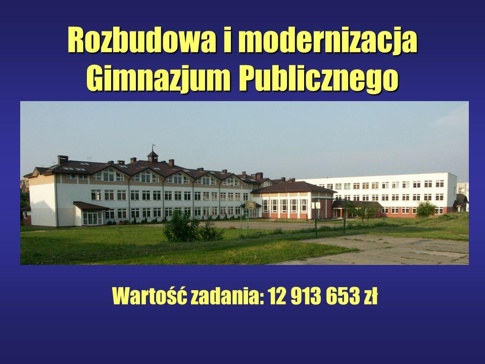 Rozbudowa i modernizacja Gimnazjum Publicznego