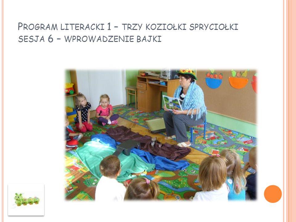Program literacki 1 – trzy koziołki spryciołki sesja 6 – wprowadzenie bajki