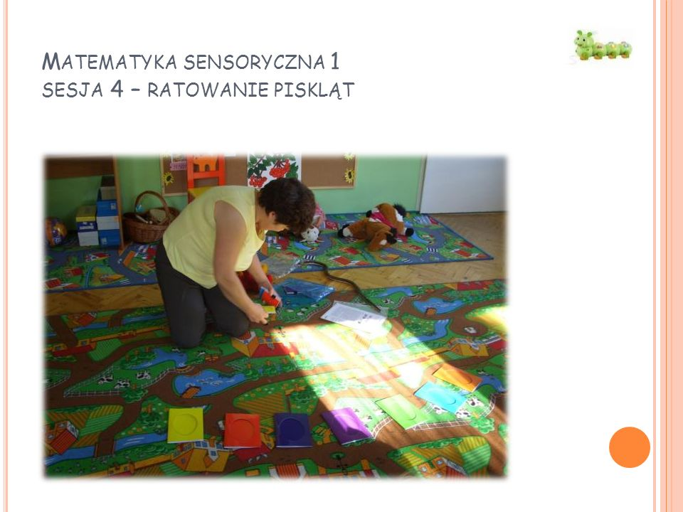 Matematyka sensoryczna 1 sesja 4 – ratowanie piskląt